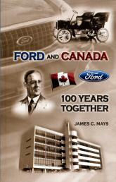 Ford and Canada - 100 Years Together book.